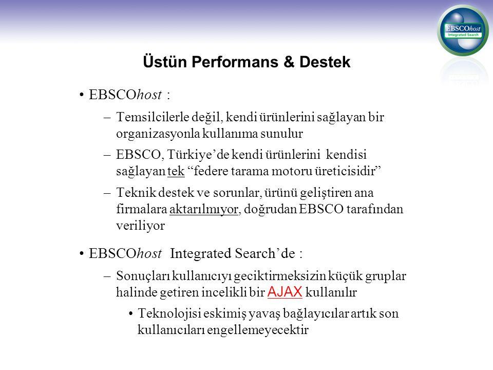 Üstün Performans & Destek
