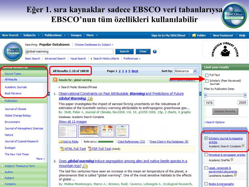 Eğer 1. sıra kaynaklar sadece EBSCO veri tabanlarıysa