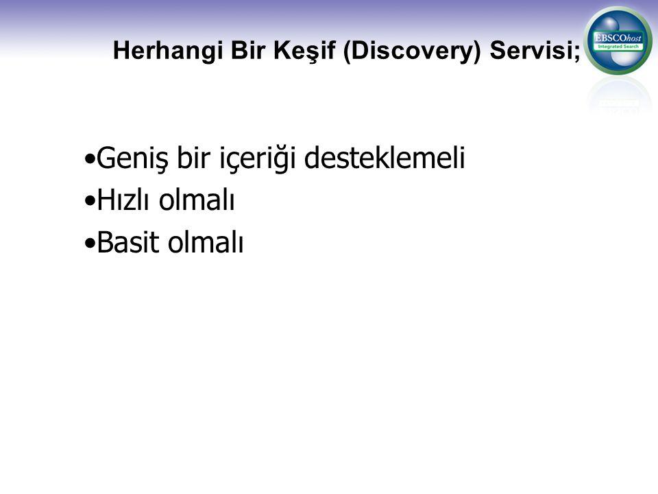 Herhangi Bir Keşif (Discovery) Servisi;