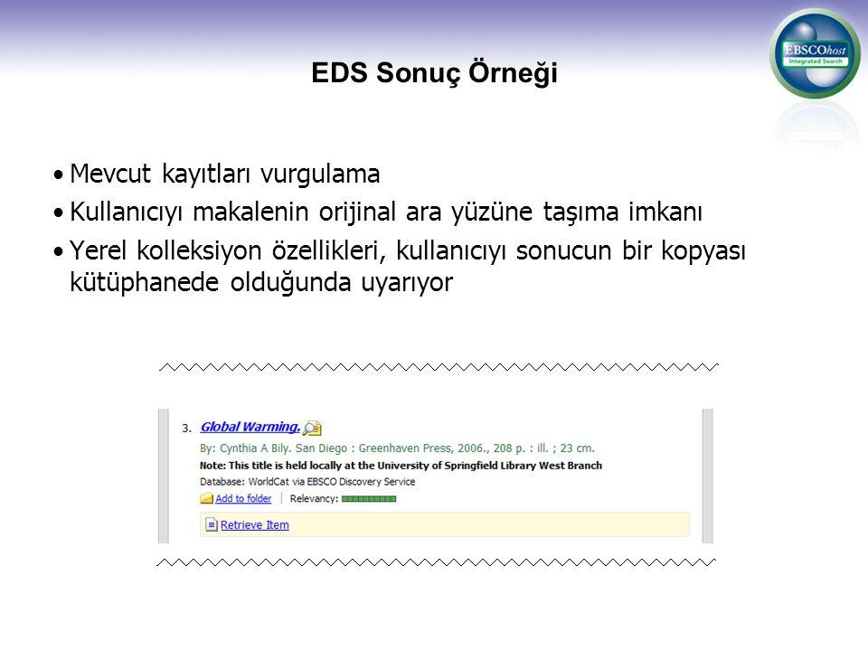 EDS Sonuç Örneği Mevcut kayıtları vurgulama