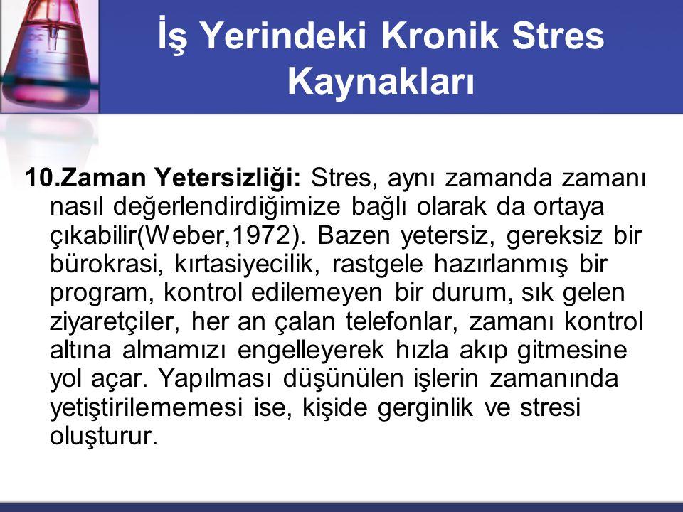 İş Yerindeki Kronik Stres Kaynakları