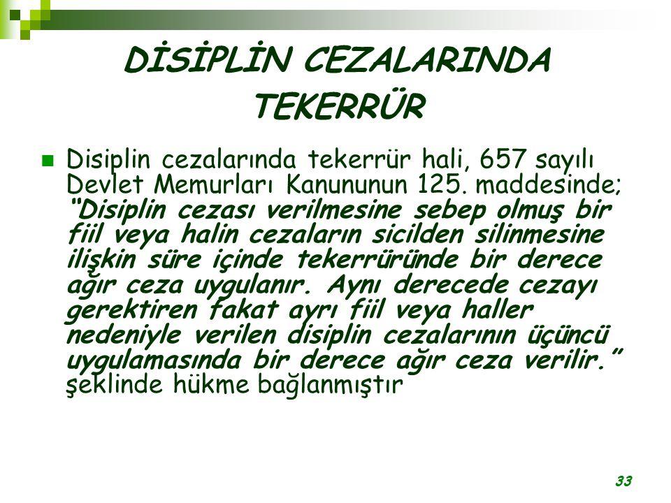 DİSİPLİN CEZALARINDA TEKERRÜR