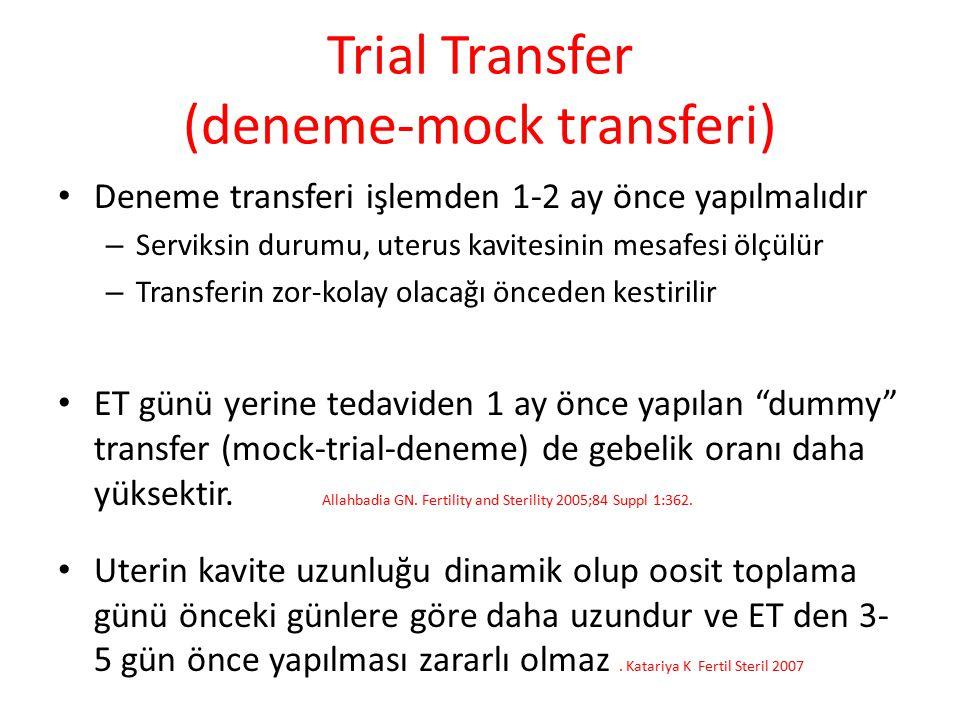Trial Transfer (deneme-mock transferi)