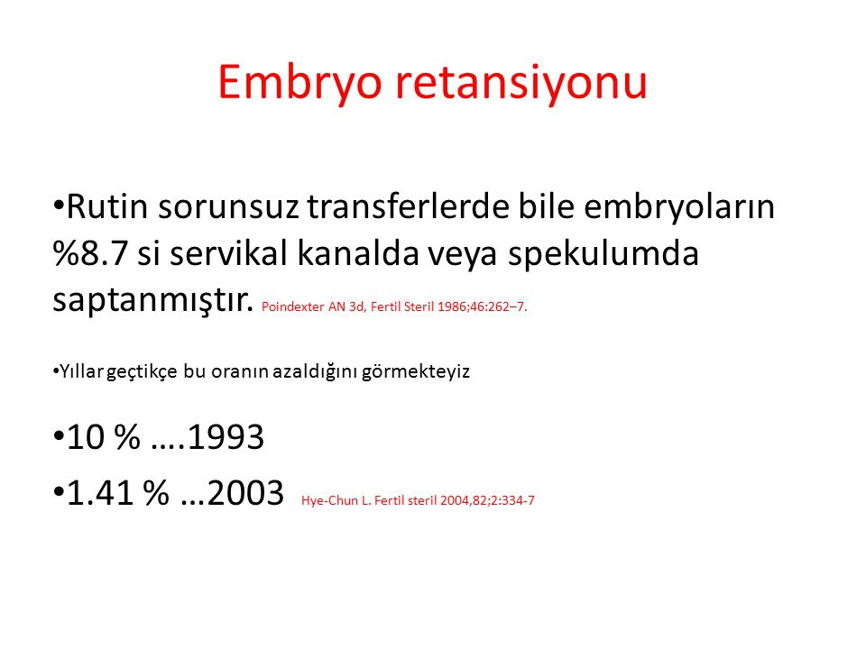 Embryo retansiyonu