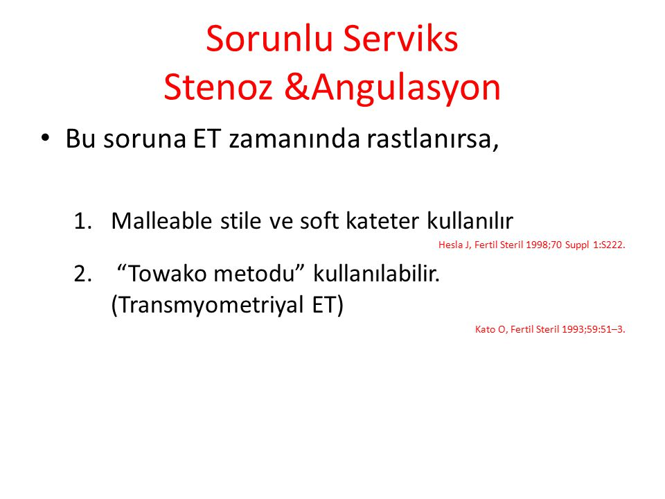 Sorunlu Serviks Stenoz &Angulasyon