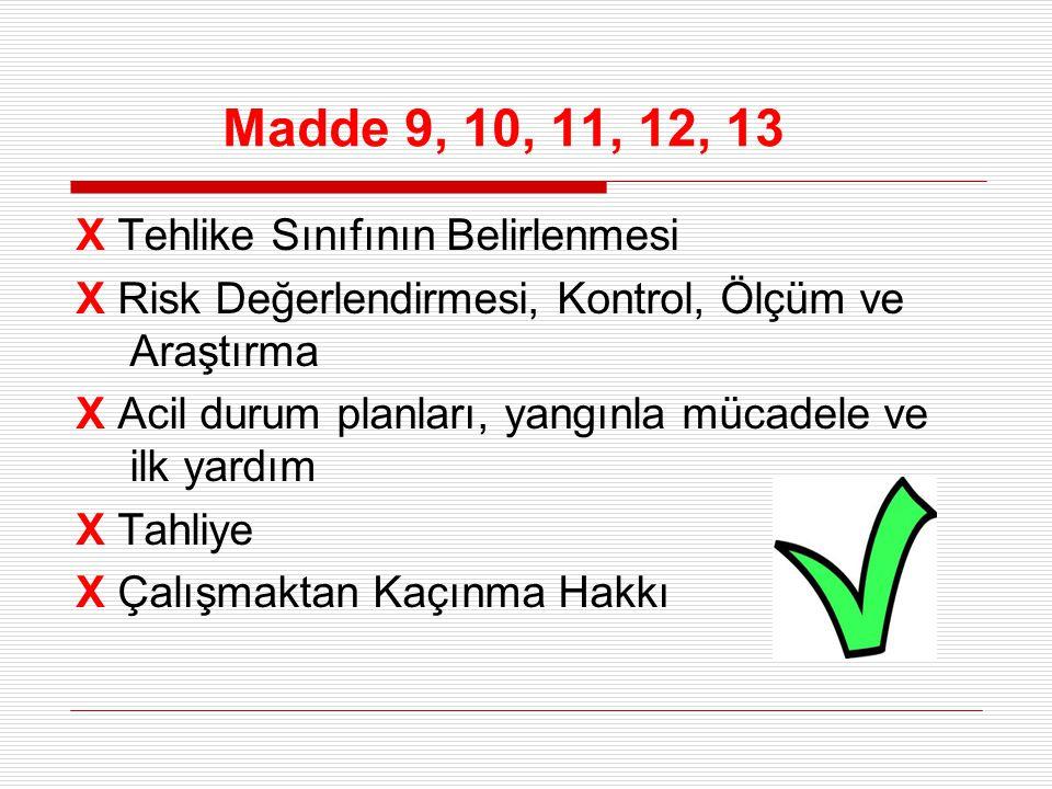 Madde 9, 10, 11, 12, 13