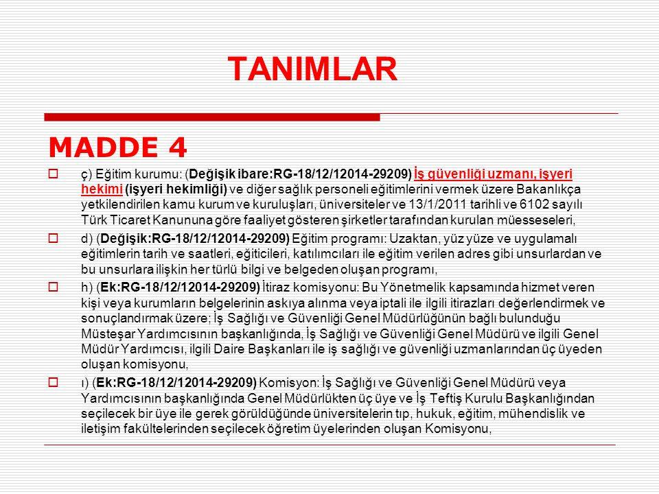 TANIMLAR MADDE 4.