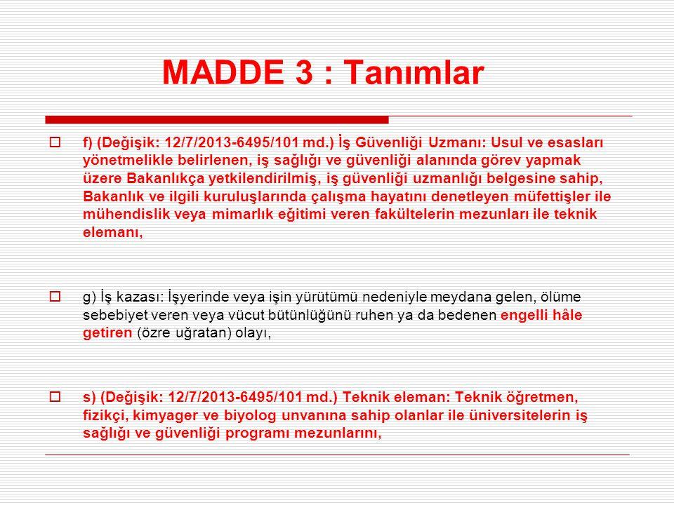 MADDE 3 : Tanımlar