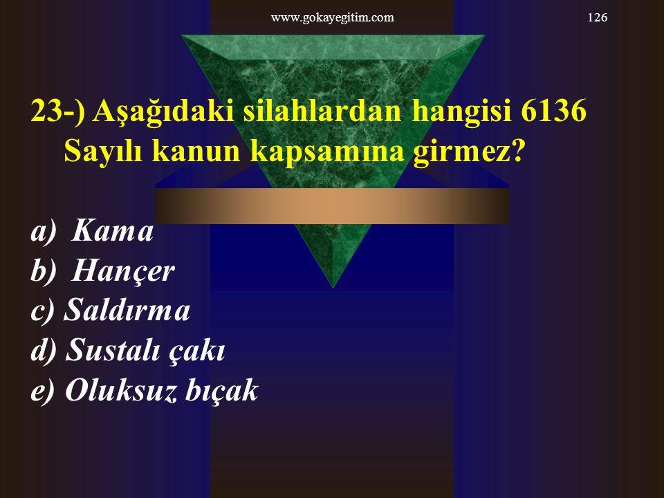 23-) Aşağıdaki silahlardan hangisi 6136 Sayılı kanun kapsamına girmez