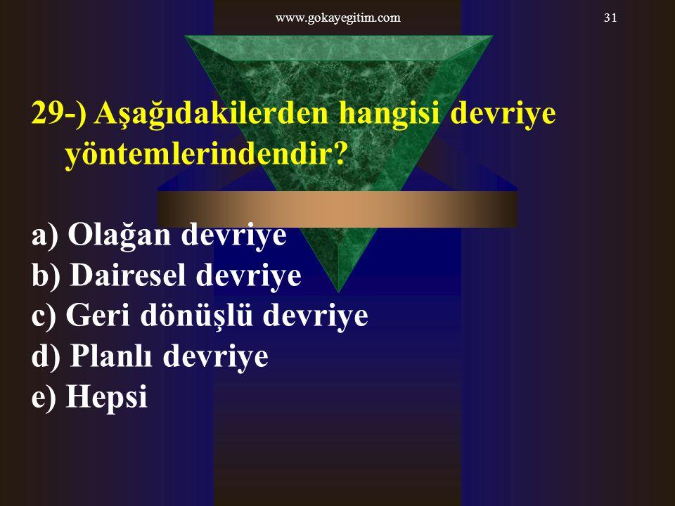 29-) Aşağıdakilerden hangisi devriye yöntemlerindendir