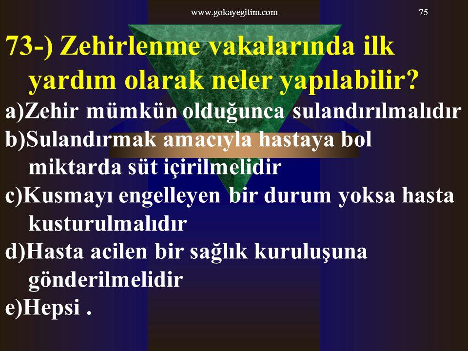 73-) Zehirlenme vakalarında ilk yardım olarak neler yapılabilir
