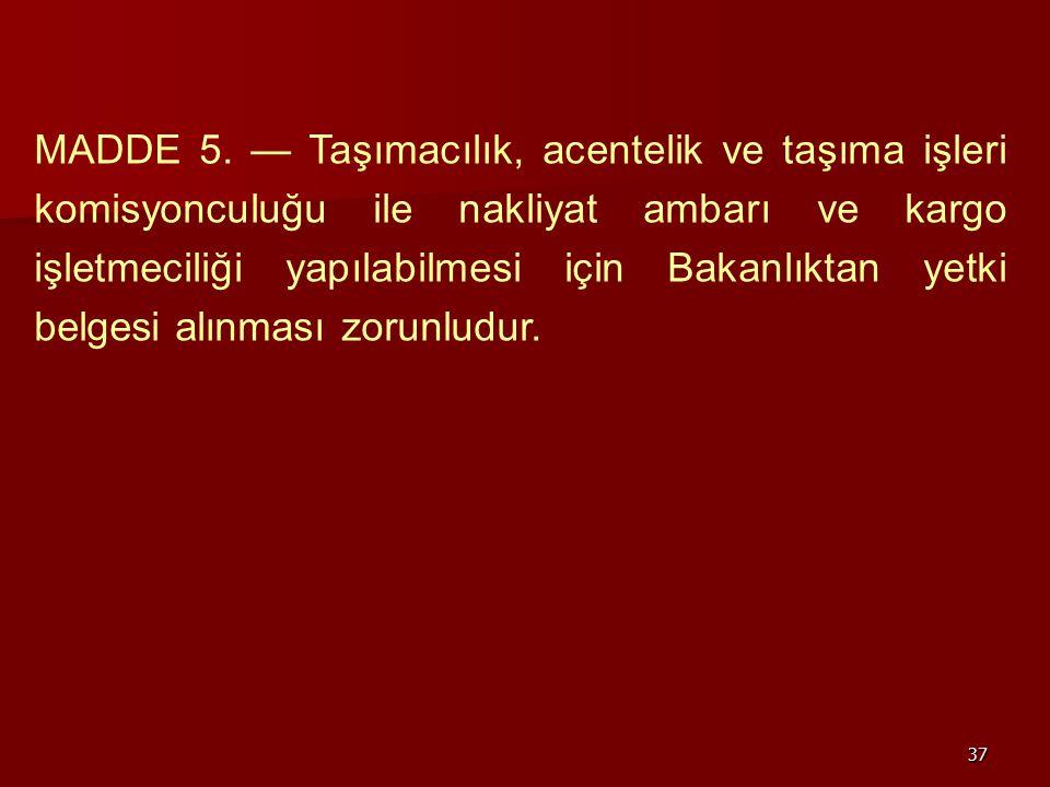 MADDE 5.
