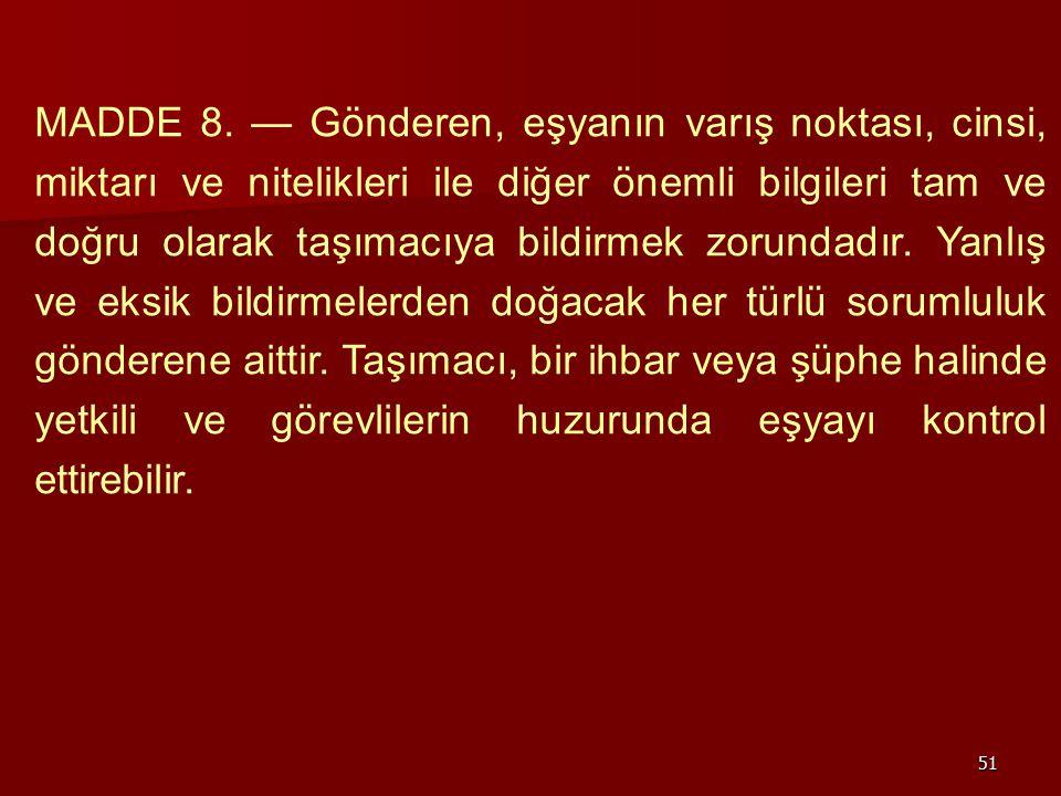 MADDE 8.