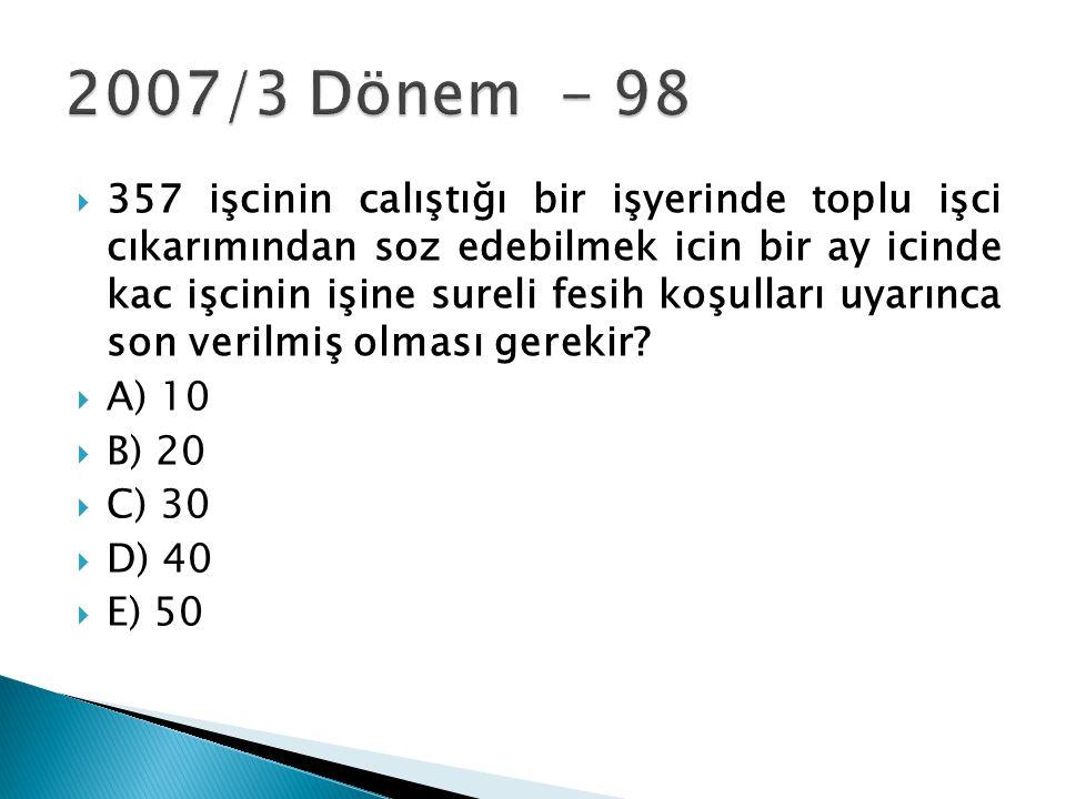 2007/3 Dönem - 98