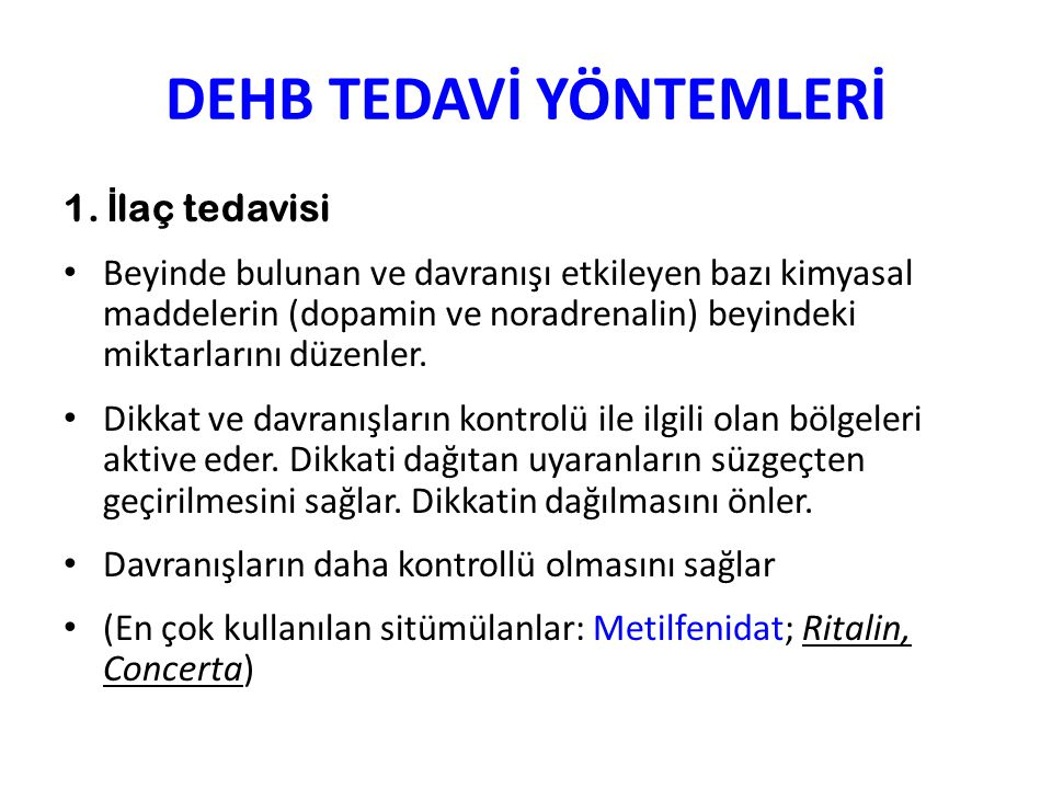 DEHB TEDAVİ YÖNTEMLERİ