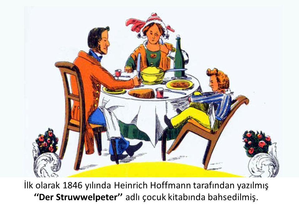 İlk olarak 1846 yılında Heinrich Hoffmann tarafından yazılmış