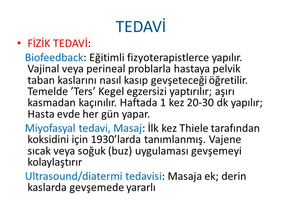 TEDAVİ FİZİK TEDAVİ: