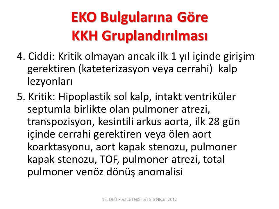 EKO Bulgularına Göre KKH Gruplandırılması
