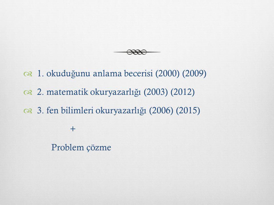 1. okuduğunu anlama becerisi (2000) (2009)
