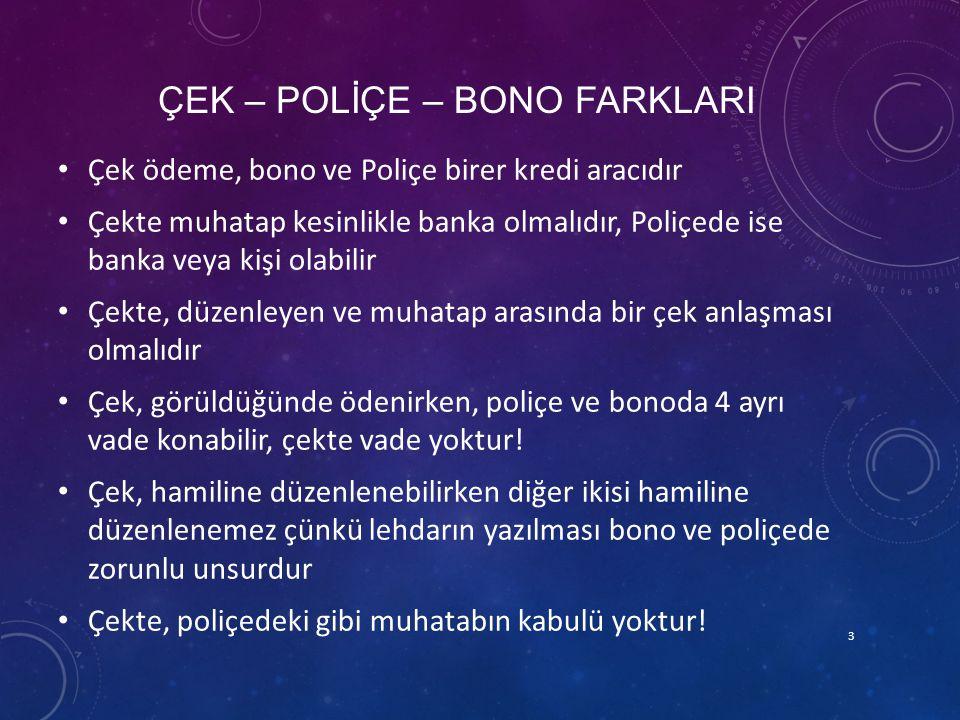 ÇEK – POLİÇE – BONO FARKLARI