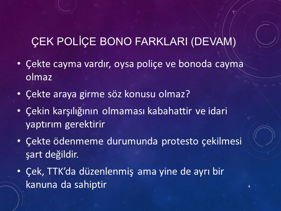 ÇEK POLİÇE BONO FARKLARI (DEVAM)