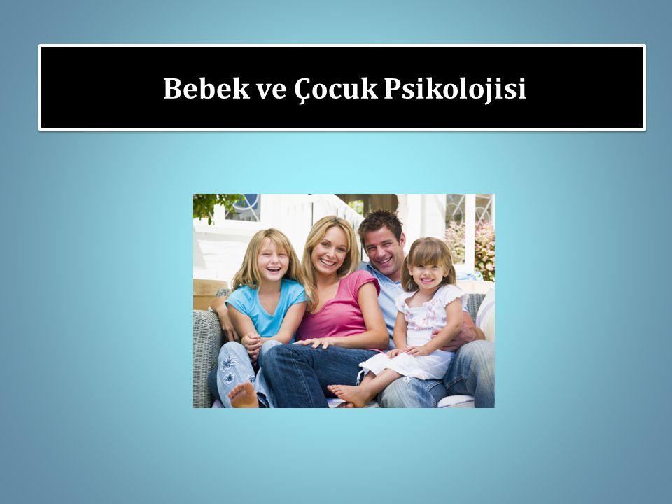 Bebek ve Çocuk Psikolojisi