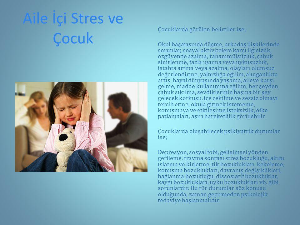 Aile İçi Stres ve Çocuk