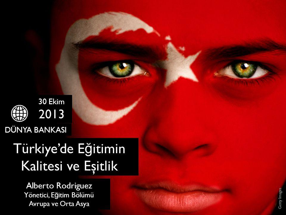 Türkiye'de Eğitimin Kalitesi ve Eşitlik