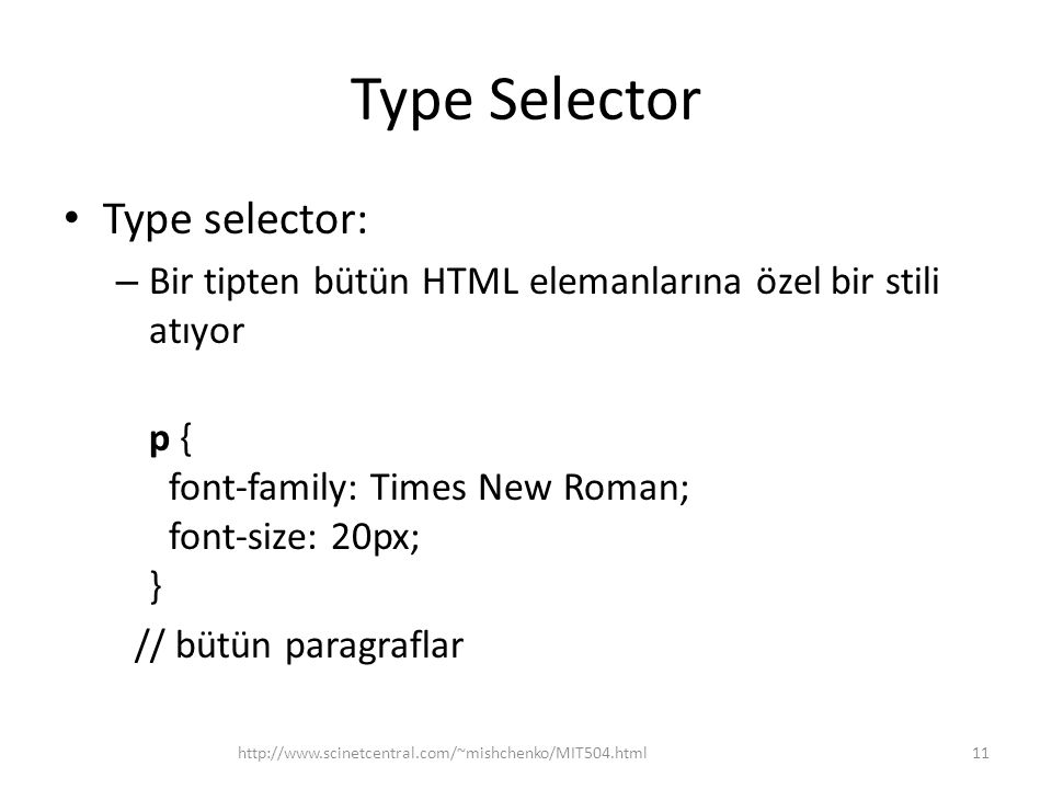 Type Selector Type selector: