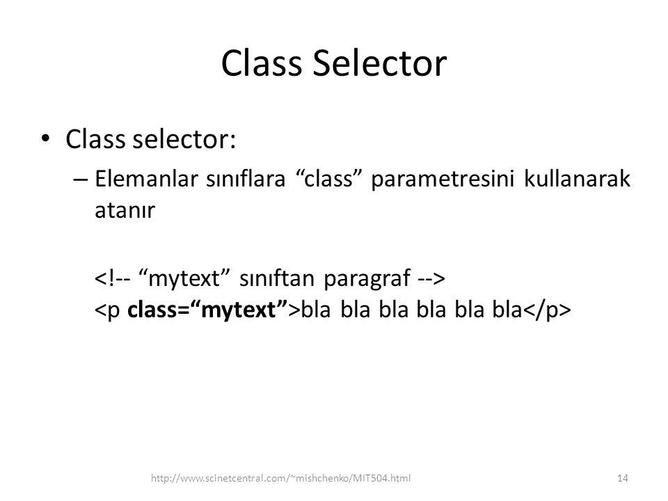 Class Selector Class selector: