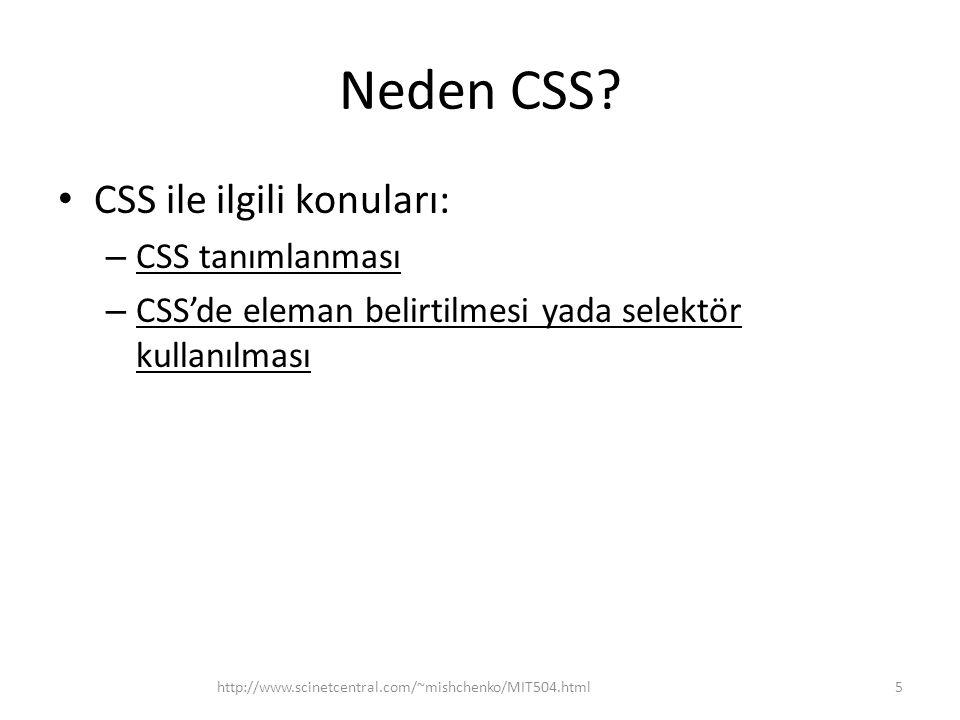Neden CSS CSS ile ilgili konuları: CSS tanımlanması
