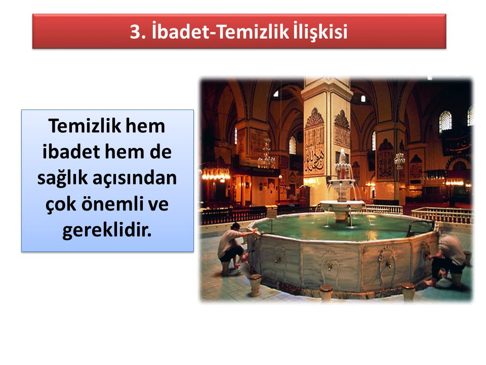 3. İbadet-Temizlik İlişkisi