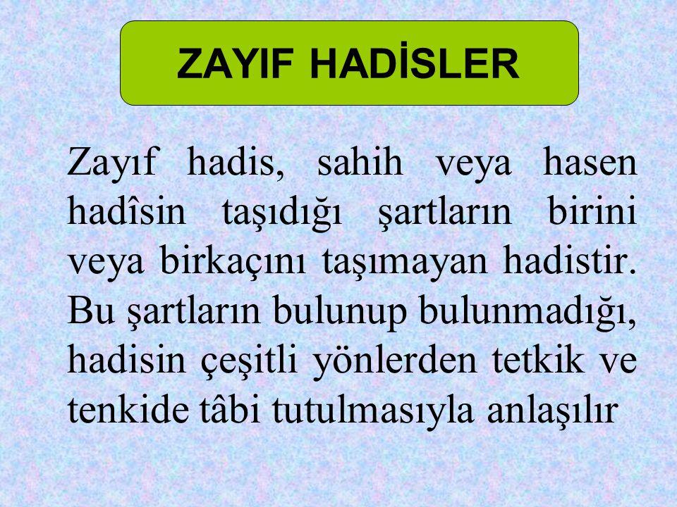 ZAYIF HADİSLER
