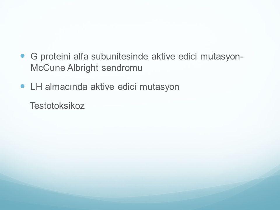 G proteini alfa subunitesinde aktive edici mutasyon- McCune Albright sendromu