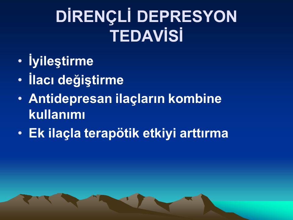 DİRENÇLİ DEPRESYON TEDAVİSİ