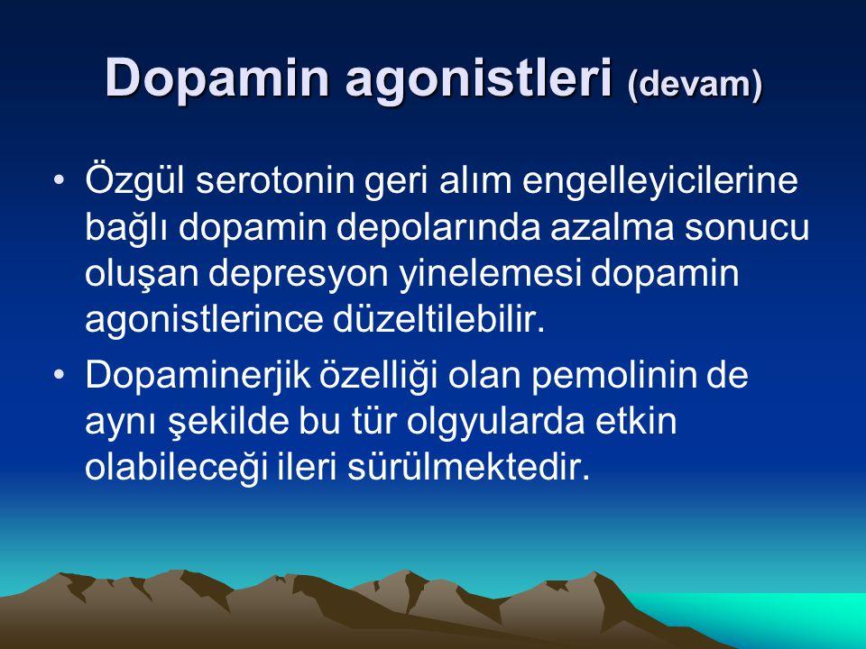 Dopamin agonistleri (devam)