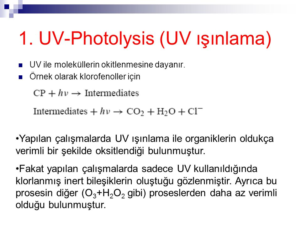 1. UV-Photolysis (UV ışınlama)