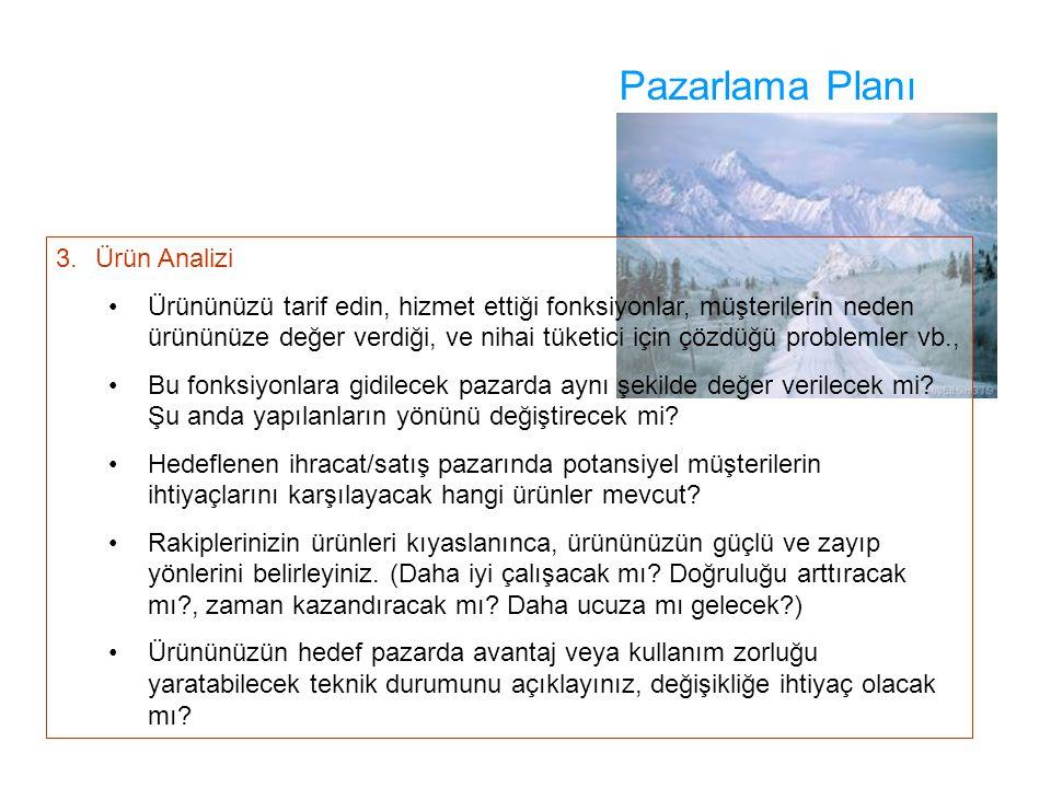 Pazarlama Planı 3. Ürün Analizi