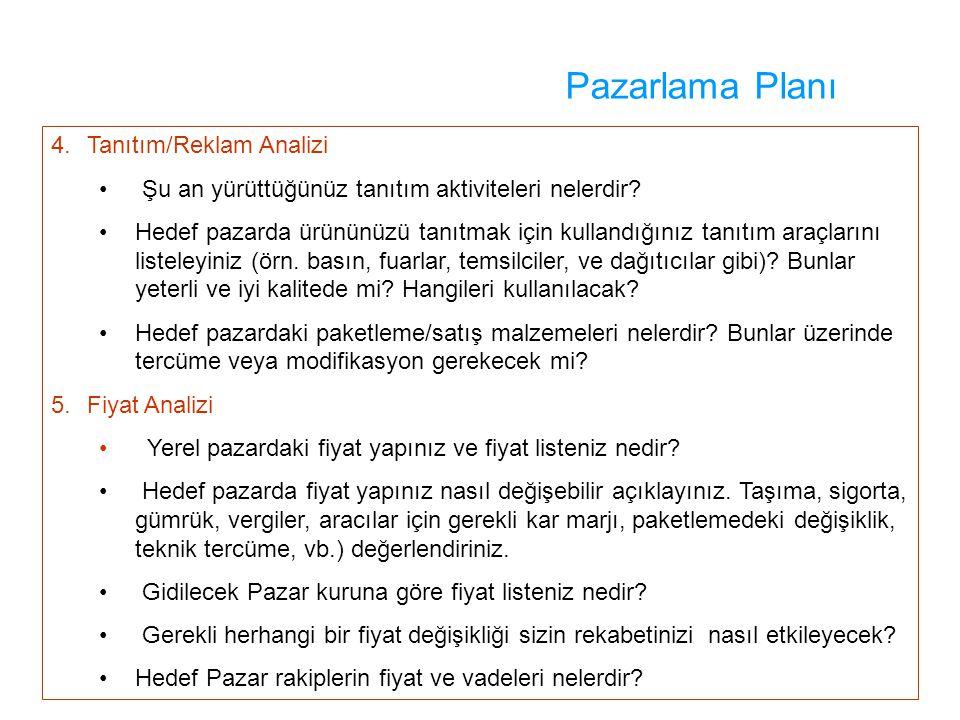 Pazarlama Planı 4. Tanıtım/Reklam Analizi