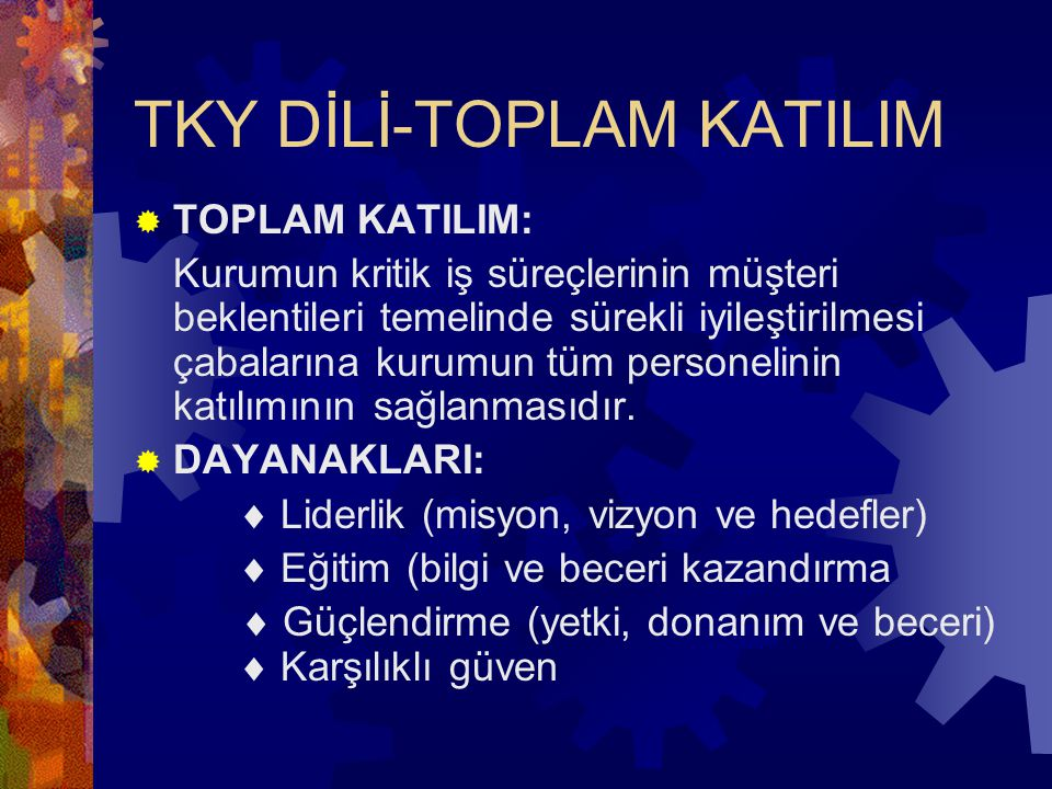 TKY DİLİ-TOPLAM KATILIM