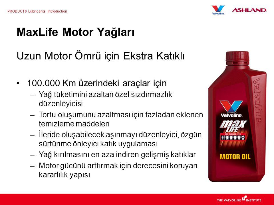MaxLife Motor Yağları Uzun Motor Ömrü için Ekstra Katıklı