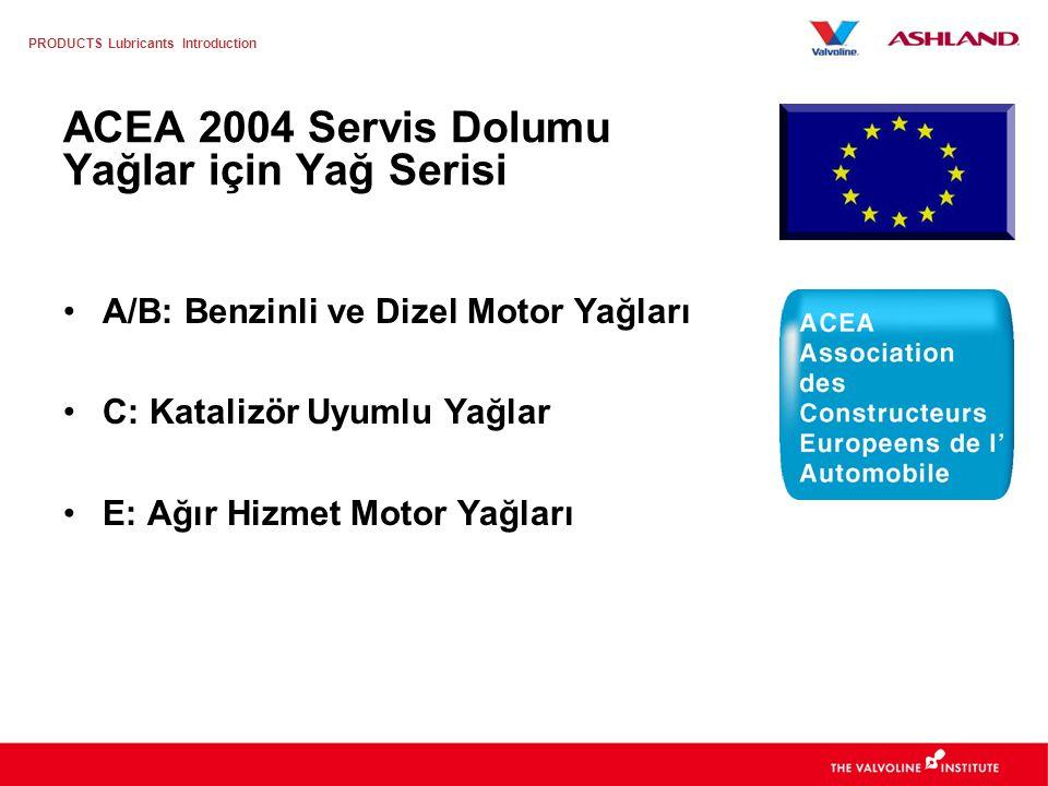 ACEA 2004 Servis Dolumu Yağlar için Yağ Serisi