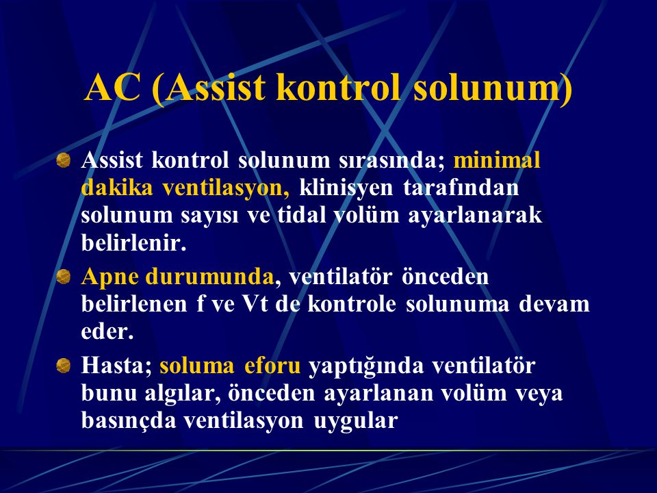 AC (Assist kontrol solunum)