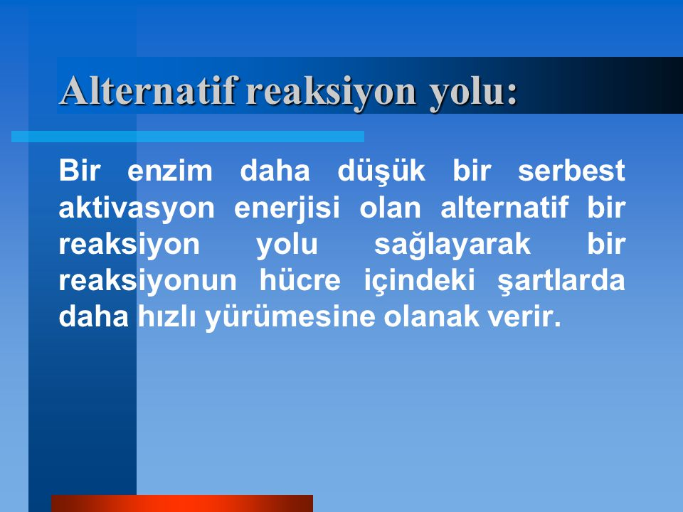 Alternatif reaksiyon yolu: