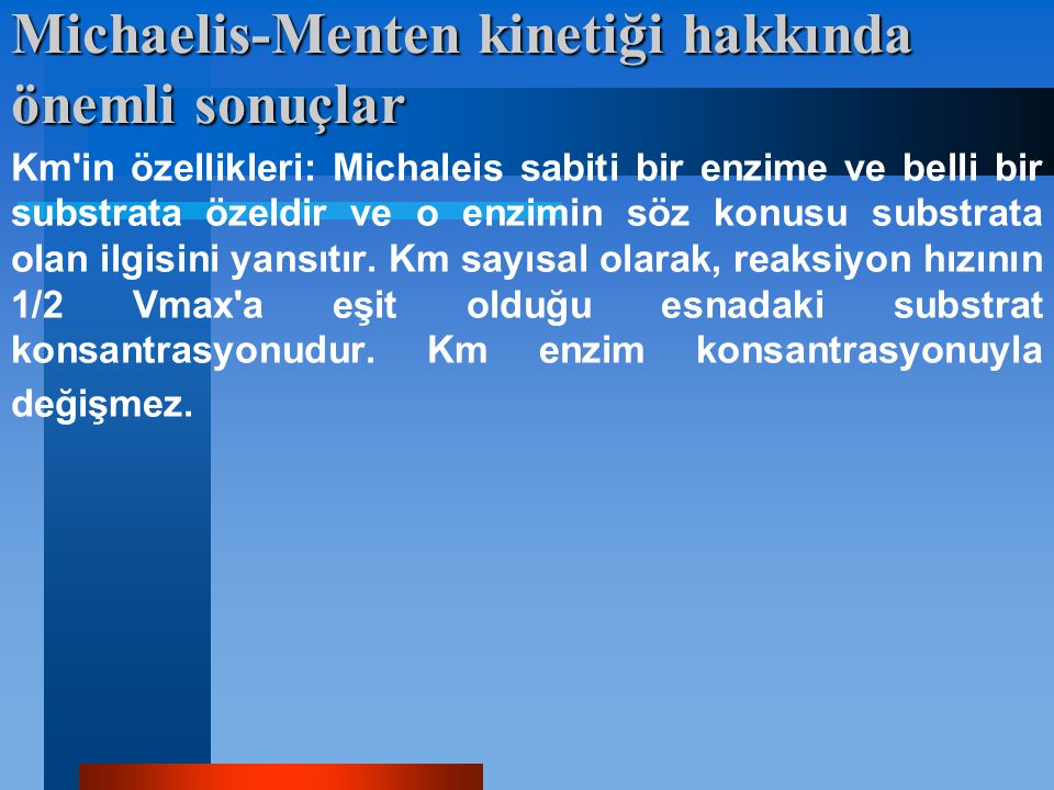 Michaelis-Menten kinetiği hakkında önemli sonuçlar