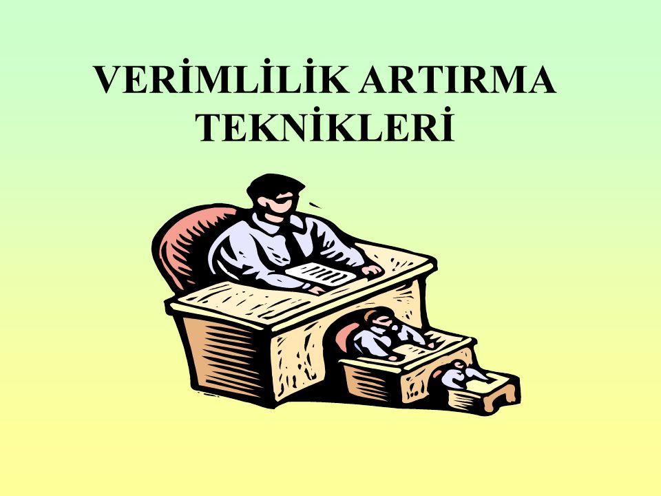 VERİMLİLİK ARTIRMA TEKNİKLERİ