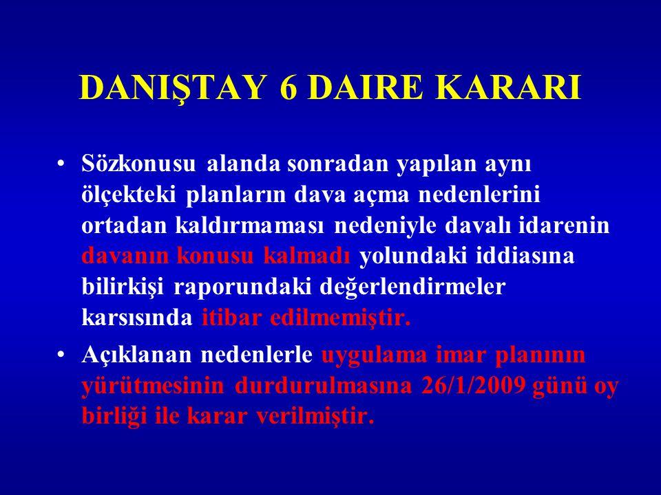 DANIŞTAY 6 DAIRE KARARI