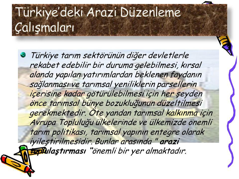 Türkiye'deki Arazi Düzenleme Çalışmaları