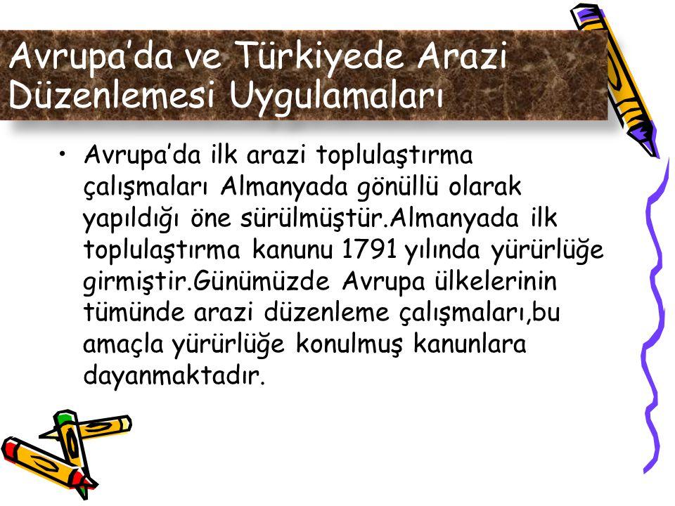 Avrupa'da ve Türkiyede Arazi Düzenlemesi Uygulamaları