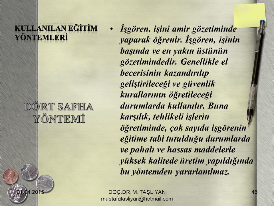 DOÇ.DR. M. TAŞLIYAN mustafatasliyan@hotmail.com